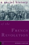 A Social History of the French Revolution (Study in Social History)