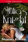 Julia's Knight (Lovers of Alpha Squad, #3)