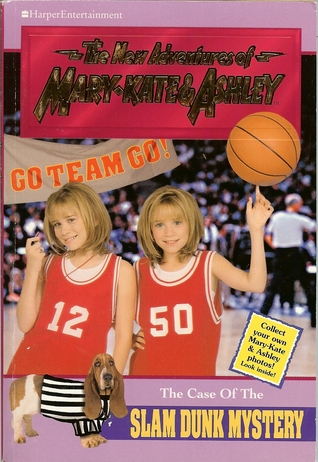 The Case of the Slam Dunk Mystery (The New Adventures of Mary-Kate & Ashley, #15)