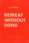 Retreat Without Song