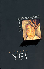 Yes by Thomas Bernhard
