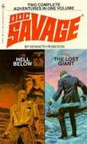 Hell Below / The Lost Giant (Doc Savage, #99, 100)