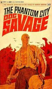The Phantom City (Doc Savage (Bantam) #10)