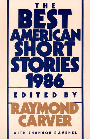 The Best American Short Stories 1986 by Raymond Carver