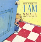 I Am Small by Sheree Fitch