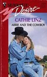 Abbie and The Cowboy by Cathie Linz