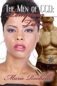 Tempting Turner (The Men of CCD, #3)