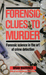 Forensic Clues to Murder