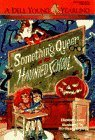 Something Queer at the Haunted School (Something Queer #5)