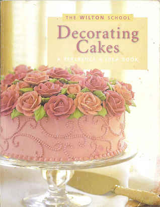 Cake Decorating How To Books : Decorating Cakes: A Reference & Idea Book by Ann Jarvie ...