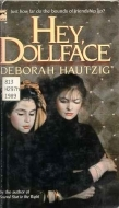 Hey, Dollface by Deborah Hautzig