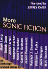 More Sonic Fiction