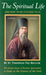 The Spiritual Life and How to be Attuned to it by Theophan the Recluse