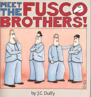 Meet the Fusco Brothers! by J.C. Duffy