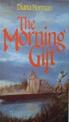 The Morning Gift by Diana Norman