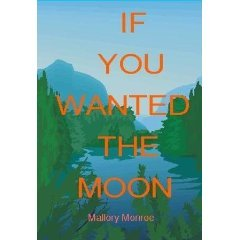 If You Wanted the Moon by Mallory Monroe