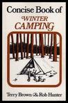 Concise Book Of Winter Camping