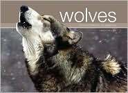 Wolves A Photographic Celebration