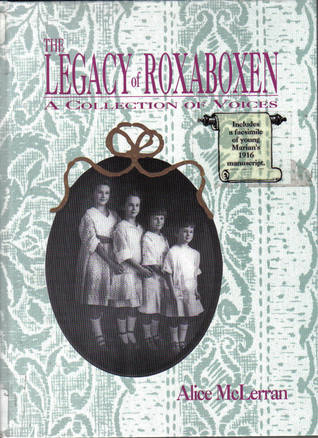 The Legacy of Roxaboxen by Alice McLerran