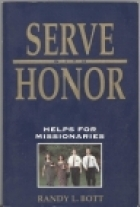Serve With Honor, Helps For Missionaries