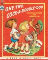 One, Two, Cock-A-Doodle-Doo: Counting Rhymes and Number Fun (Elf Book)