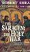 The Holy War (Saracen, #2)
