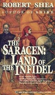 Land of the Infidel by Robert Shea