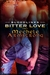 Bitter Love (Blood Lines #5)