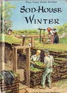Sod-House Winter (They Came From Sweden)