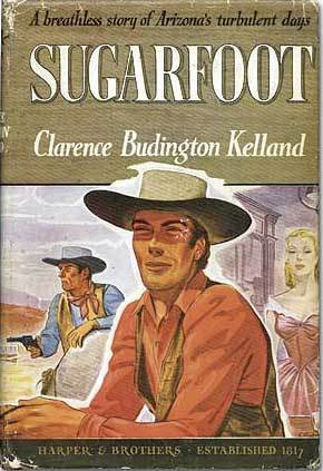 Sugarfoot by Clarence Budington Kelland — Reviews, Discussion ...