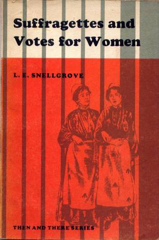 Suffragettes and Votes for Women