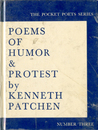 Poems of Humor and Protest by Kenneth Patchen