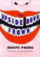 The Upside Down Frown: Shape Poetry (Wayland Paperback Poetry)