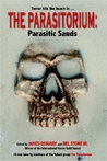 The Parasitorium: Parasitic Sands