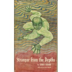 Stranger From the Depths by Gerry Turner