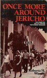 Once more around Jericho: The story of the U.S. Center for World Mission