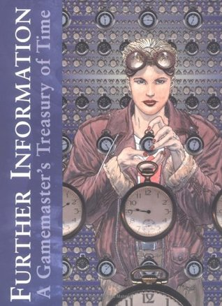 Further Information:  A Gamemaster's Treasury Of Time