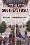 The City in Southeast Asia: Patterns, Processes and Policy