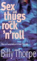 Sex And Thugs And Rock 'N' Roll by Billy Thorpe