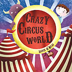 Crazy Circus World by Jayce O'Neal