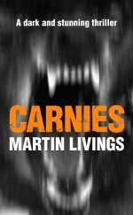 Carnies by Martin Livings