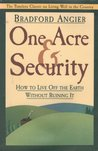 One Acre and Security: How to Live Off the Earth Without Ruining It