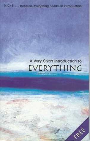 A Very Short Introduction to Everything