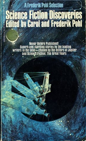 Science Fiction Discoveries by Carol Pohl