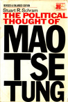 The Political Thought of Mao Tse Tung