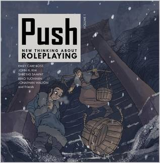 Push: new thinking about roleplaying. volume 1