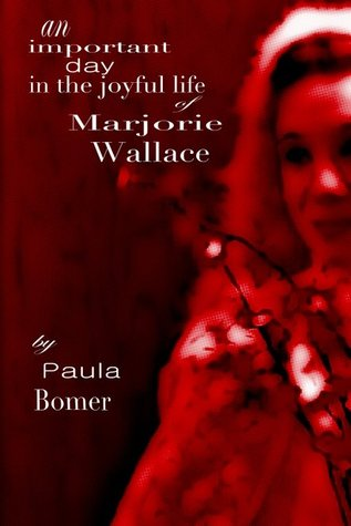 An Important Day in the Joyful Life of Marjorie Wallace