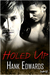 Holed Up (Up to Trouble, #1)