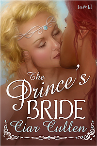 The Prince's Bride by Ciar Cullen