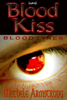 Blood Kiss (Blood Lines, #1)